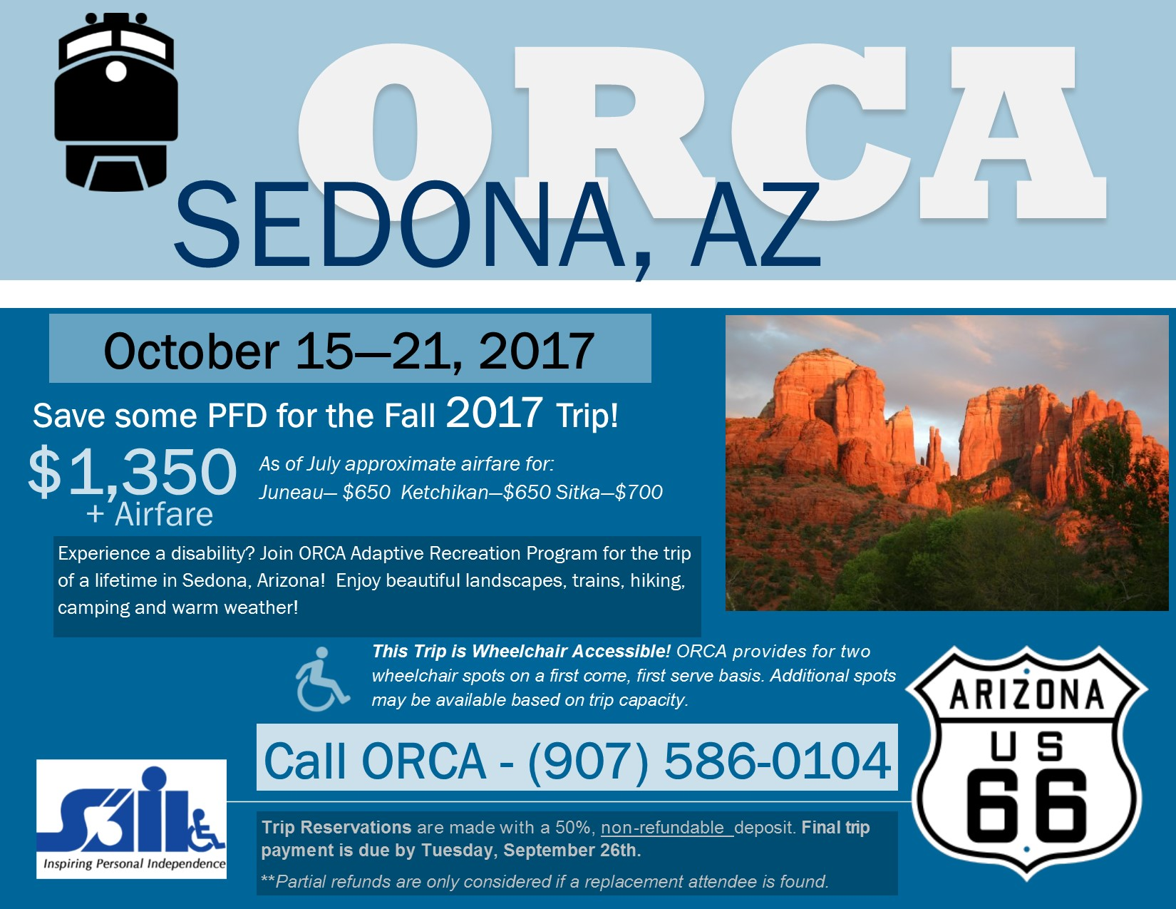 ORCA's headed to Sedona, Arizona from October 15th - 21st. $3500 + Airfare. Call the ORCA office for more information: 907-586-0104